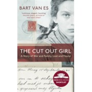 Cut Out Girl - A Story of War and Family, Lost and Found: The Costa Book of the Year 2018 (Es Bart van)(Paperback / softback) (9780241978726)