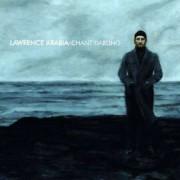 Lawrence Arabia - Chant Darling (0602527246208) (1 CD)