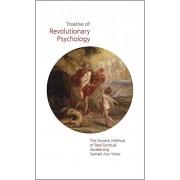 Treatise of Revolutionary Psychology: The Gnostic Method of Real Spiritual Awakening, Paperback