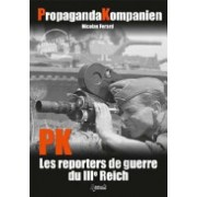 Propaganda Companies - War Reporters of the Third Reich (Ferard Nicolas)(Cartonat) (9782352503361)