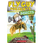 Fly Guy Presents: Insects (Scholastic Reader, Level 2), Paperback/Tedd Arnold