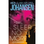 Iris Johansen - Sleep No More (Eve Duncan Forensics Thrillers) - Preis vom 29.05.2020 05:02:42 h