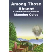 Among Those Absent, Paperback