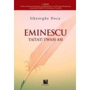 """Eminescu Ta(Tat) twam asi """"Ace(a)sta esti tu"""" - texte eminesciene"""