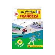 Sa cantam in limba franceza & CD audio.