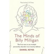 Minds of Billy Milligan, Paperback/Daniel Keyes
