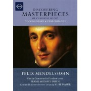 Discovering Masterpeices of Classical Music: Felix Mendelssohn [DVD]