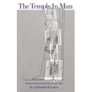 The Temple in Man: A Treasury of Feasts and Festivals, Paperback