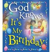 God Knows It's My Birthday, Hardcover/Angela Burrin
