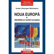 Noua Europa. Vol.1. - Identitate si model european (eBook)