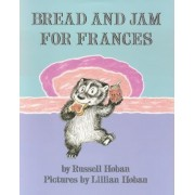 Bread and Jam for Frances, Paperback