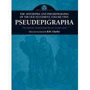 Apocrypha and Pseudepigrapha of the Old Testament, Volume Two: Apocrypha, Hardcover/R. H. Charles