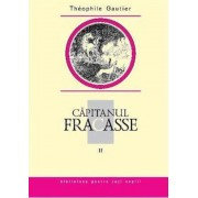 Capitanul Fracasse, Vol. 2