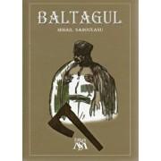 Baltagul/Mihail Sadoveanu