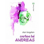 Cartea lui Andreas/Dan Bogdan