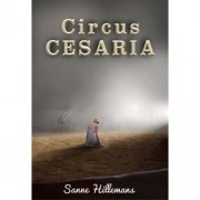 Circus Cesaria - Sanne Hillemans