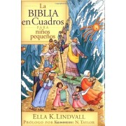 La Biblia en Cuadros Para Nino Pequenos = The Bible in Pictures for Toddlers, Hardcover