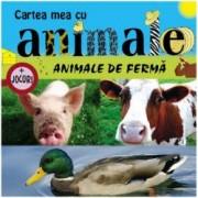 Animale de ferma. Cartea mea cu animale + jocuri
