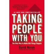 Taking People with You: The Only Way to Make Big Things Happen, Paperback