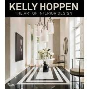 Kelly Hoppen: The Art of Interior Design, Hardcover