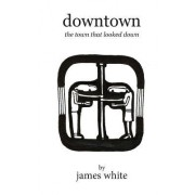 Downtown - 1st Ed