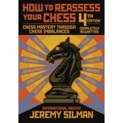 How to Reassess Your Chess (editia a 4 a)