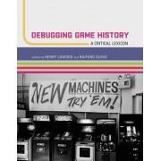 Debugging Game History: A Critical Lexicon
