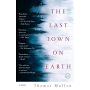 The Last Town on Earth, Paperback/Thomas Mullen