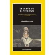 Efectul de bumerang. Eseuri despre cultura populara americana a secolului XX