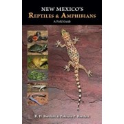 New Mexico's Reptiles and Amphibians: A Field Guide, Paperback/R. D. Bartlett