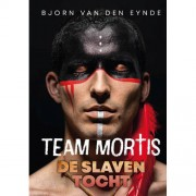 Team Mortis: De slaventocht - Bjorn Van den Eynde