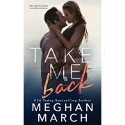 Take Me Back, Paperback/Meghan March