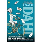 The Wonderful Story of Henry Sugar, and Six More, Paperback/Roald Dahl