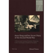 Anna Haag and Her Secret Diary of the Second World War - A Democratic German Feminist's Response to the Catastrophe of National Socialism (9783034318181)