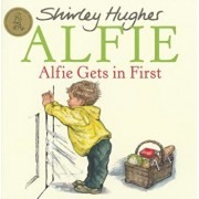 Alfie Gets in First, Paperback/Shirley Hughes