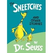 The Sneetches: And Other Stories, Hardcover/Seuss