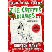 Creepin' Through the Snow: The Creeper Diaries, an Unofficial Minecrafter's Novel, Special Edition, Hardcover