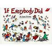 If Everybody Did, Paperback/Jo Ann Stover