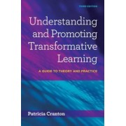Understanding and Promoting Transformative Learning: A Guide to Theory and Practice, Paperback (3rd Ed.)