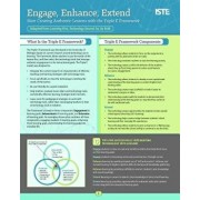 Engage, Enhance, Extend: Start Creating Authentic Lessons with the Triple E Framework, Paperback/Liz Kolb