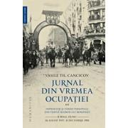Jurnal din vremea ocupatiei, Vol. 2/Vasile Th. Cancicov