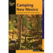 Camping New Mexico: A Comprehensive Guide to Public Tent and RV Campgrounds, Paperback/Crow