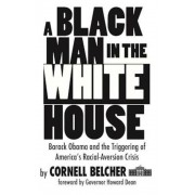 A Black Man in the White House, Paperback