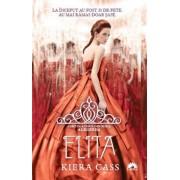 Elita, Alegerea, Vol. 2/Kiera Cass