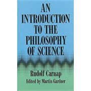 An Introduction to the Philosophy of Science, Paperback/Rudolf Carnap