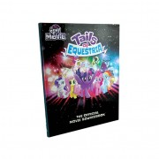 River Horse My Little Pony: Tails of Equestria - The Official Movie Sourcebook