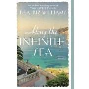 Along the Infinite Sea, Paperback