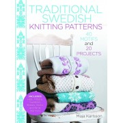 Traditional Swedish Knitting Patterns: 40 Motifs and 20 Projects for Knitters, Hardcover