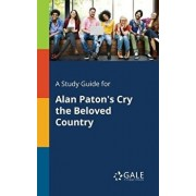 A Study Guide for Alan Paton's Cry the Beloved Country, Paperback/Cengage Learning Gale