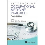 Textbook of Occupational Medicine Practice: 4th Edition, Hardcover